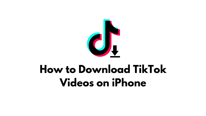 How to Download TikTok Videos iPhone Featured